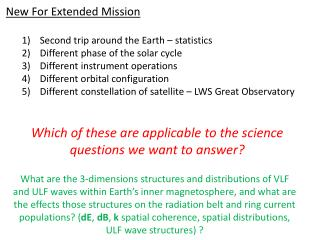 New For Extended Mission Second trip around the Earth – statistics