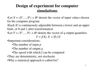 Design of experiment for computer simulations