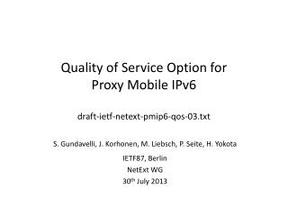 Quality of Service Option for Proxy Mobile IPv6 draft-ietf-netext-pmip6-qos-03.txt