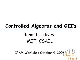 Controlled Algebras and GII�s