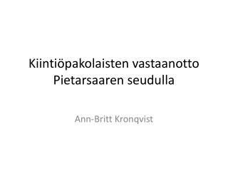 Kiintiöpakolaisten vastaanotto Pietarsaaren seudulla