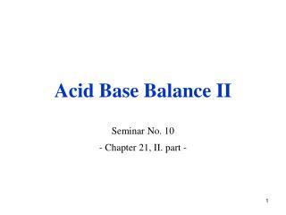 Acid Base Balance II