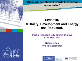 """Cities of the future: towards low carbon economies""  MODERN"
