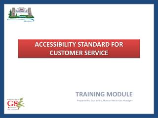 TRAINING MODULE Prepared By: Lisa Smith, Human Resources Manager