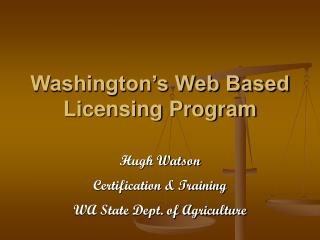 Washington's Web Based Licensing Program