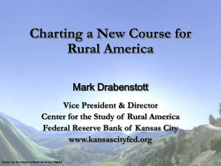 Charting a New Course for  Rural America