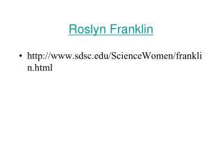 Roslyn Franklin