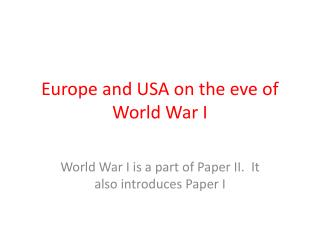 Europe and USA on the eve of World War I