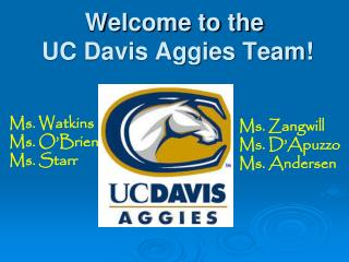 Welcome to the  UC Davis Aggies Team!