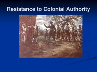 Resistance to Colonial Authority