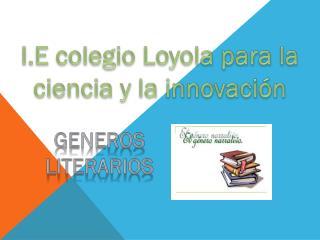 I.E colegio Loyola para la ciencia y la innovación