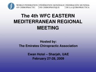 The 4th WFC EASTERN MEDITERRANEAN REGIONAL MEETING