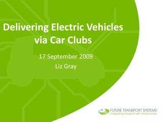 Delivering Electric Vehicles via Car Clubs