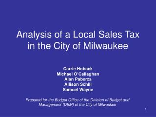 Analysis of a Local Sales Tax in the City of Milwaukee