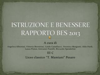 ISTRUZIONE E BENESSERE RAPPORTO BES 2013