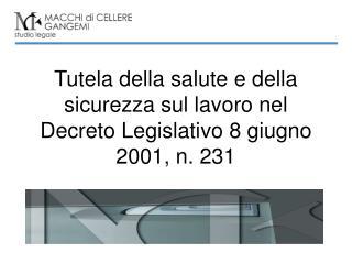 Tutela della salute e della sicurezza sul lavoro nel Decreto Legislativo 8 giugno 2001, n. 231