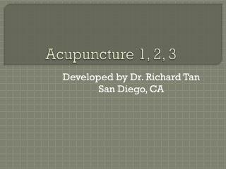 Acupuncture 1, 2, 3