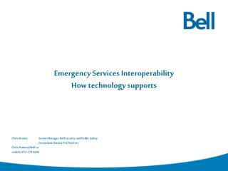 Emergency Services Interoperability How technology supports
