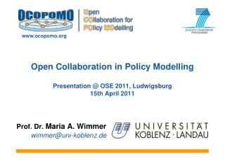 Open Collaboration in Policy Modelling Presentation @ OSE 2011, Ludwigsburg 15th April 2011