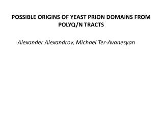 Possible origins of yeast prion domains from polyQ/n tracts