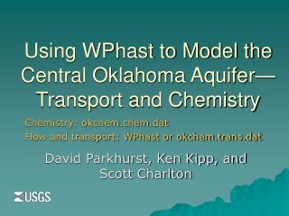Using WPhast to Model the Central Oklahoma Aquifer—Transport and Chemistry