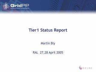 Tier1 Status Report