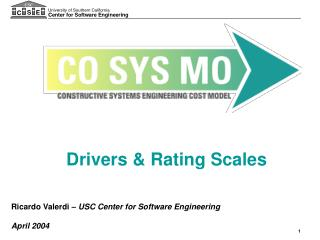 Ricardo Valerdi –  USC Center for Software Engineering April 2004