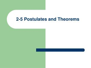2-5 Postulates and Theorems
