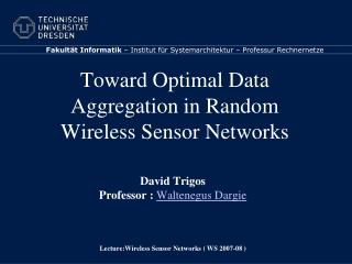 Toward Optimal Data Aggregation in Random Wireless Sensor Networks
