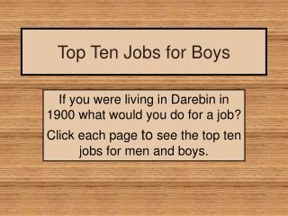 Top Ten Jobs for Boys