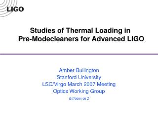 Studies of Thermal Loading in  Pre-Modecleaners for Advanced LIGO