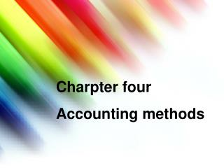 Charpter four Accounting methods