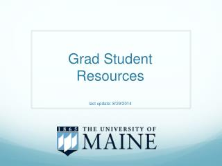 Grad Student  Resources last update: 8/29/2014