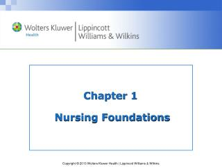 Chapter 1  Nursing Foundations