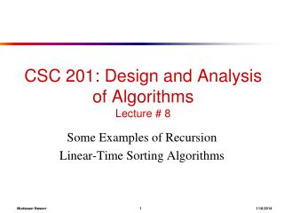 CSC 201: Design and Analysis of Algorithms Lecture # 8