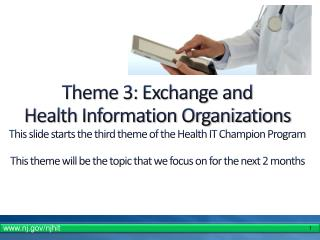 Theme 3: Exchange and Health Information Organizations
