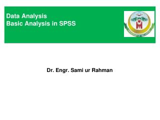 Data Analysis Basic Analysis in SPSS