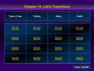 Chapter 14: Life s Transitions