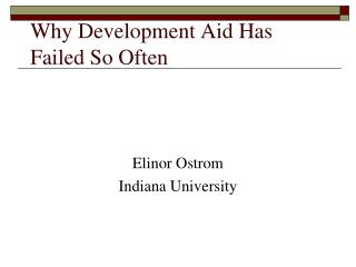 Why Development Aid Has Failed So Often
