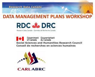 DATA MANAGEMENT  PLANS WORKSHOP