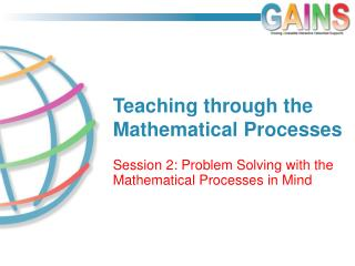 Teaching through the Mathematical Processes