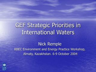GEF Strategic Priorities in International Waters