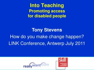 Into Teaching  Promoting access  for disabled people