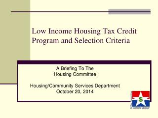 Low Income Housing Tax Credit Program and Selection Criteria