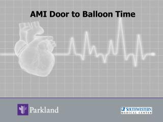 AMI Door to Balloon Time
