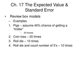 Ch. 17 The Expected Value & Standard Error