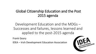 Frank Geary IDEA – Irish Development Education Association