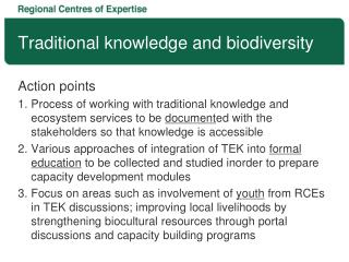 Traditional knowledge and biodiversity