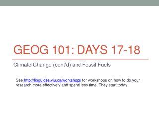 GEOG 101:  DayS  17-18
