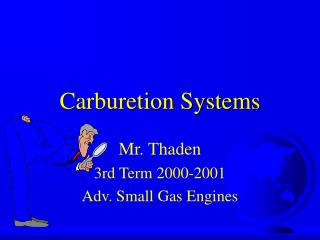 Carburetion Systems
